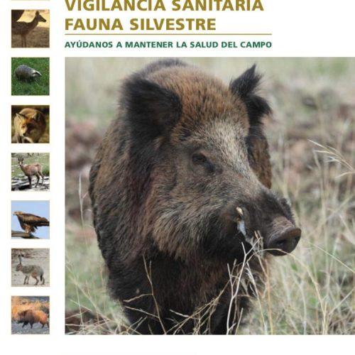 Guía para la vigilancia sanitaria en fauna silvestre